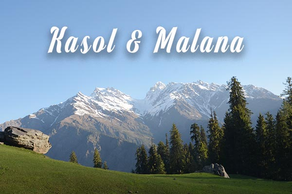 Kasol & Malana